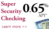 Super Security Checking 0.65% APY